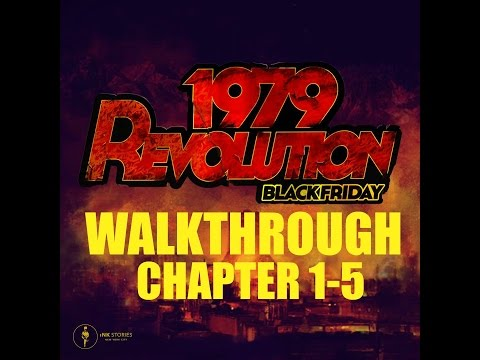 1979 Revolution Black Friday (Part 1) - Chapters 1-5 ( 60 Frames 1080p PC)