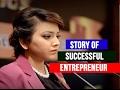 Inspiring story of a successful Women Entrepreneur in Bangladesh
