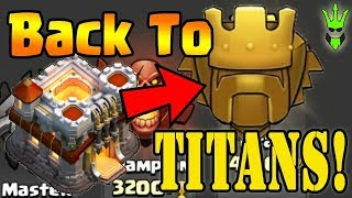 BACK TO TITANS LEAGUE! - TH11 Legend Push! - Clash of Clans - LavaLoonion Pushing