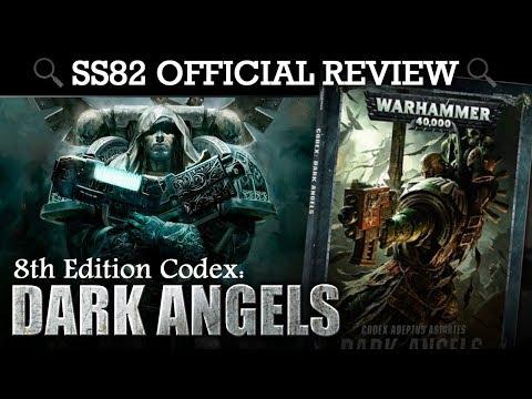 NEW* Dark Angels Codex REVIEW + TACTICA Warhammer 40K 8th Edition