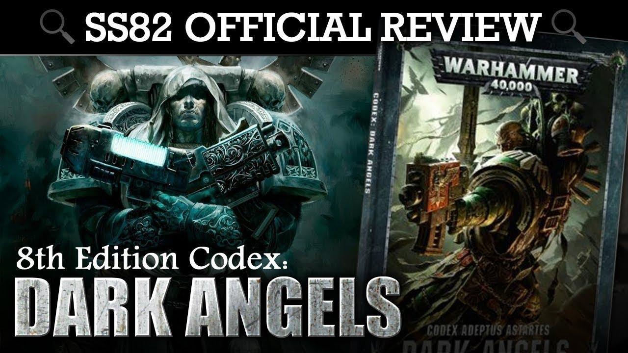*NEW* Dark Angels Codex REVIEW + TACTICA Warhammer 40K 8th Edition