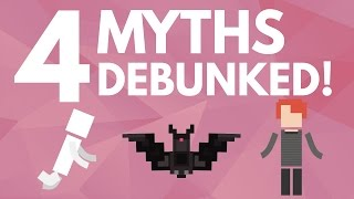 4 More Common Myths Debunked!