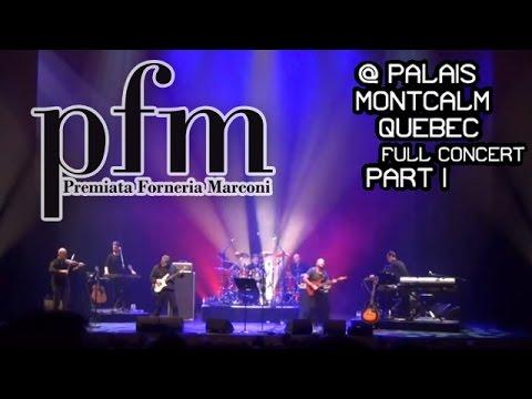 PFM live @ Palais Montcalm (Québec) full concert 1° part