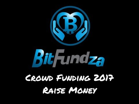 BitFundZa Bitcoin | Crowd Funding 2017 Raise Money Peer to Peer Donation System