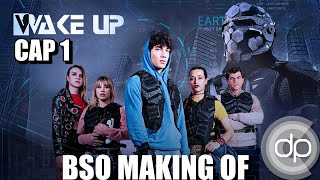 Wake up : El principio inmortal. Capitulo 1   BSO Making of