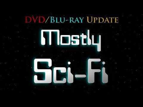 Mostly Sci-Fi DVD/Blu-ray Update