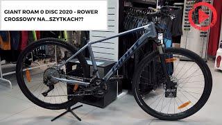 Giant Roam 0 Disc 2020 - rower crossowy na...szytkach??