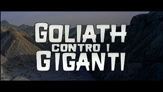 Goliath contro i giganti - Trailer