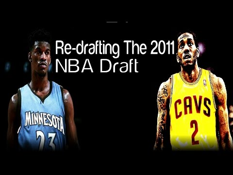 Re-Drafting The 2011 NBA Draft