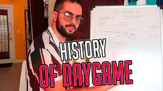 The History of Daygame