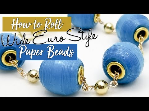 Wide Euro Style Paper Bead Tutorial