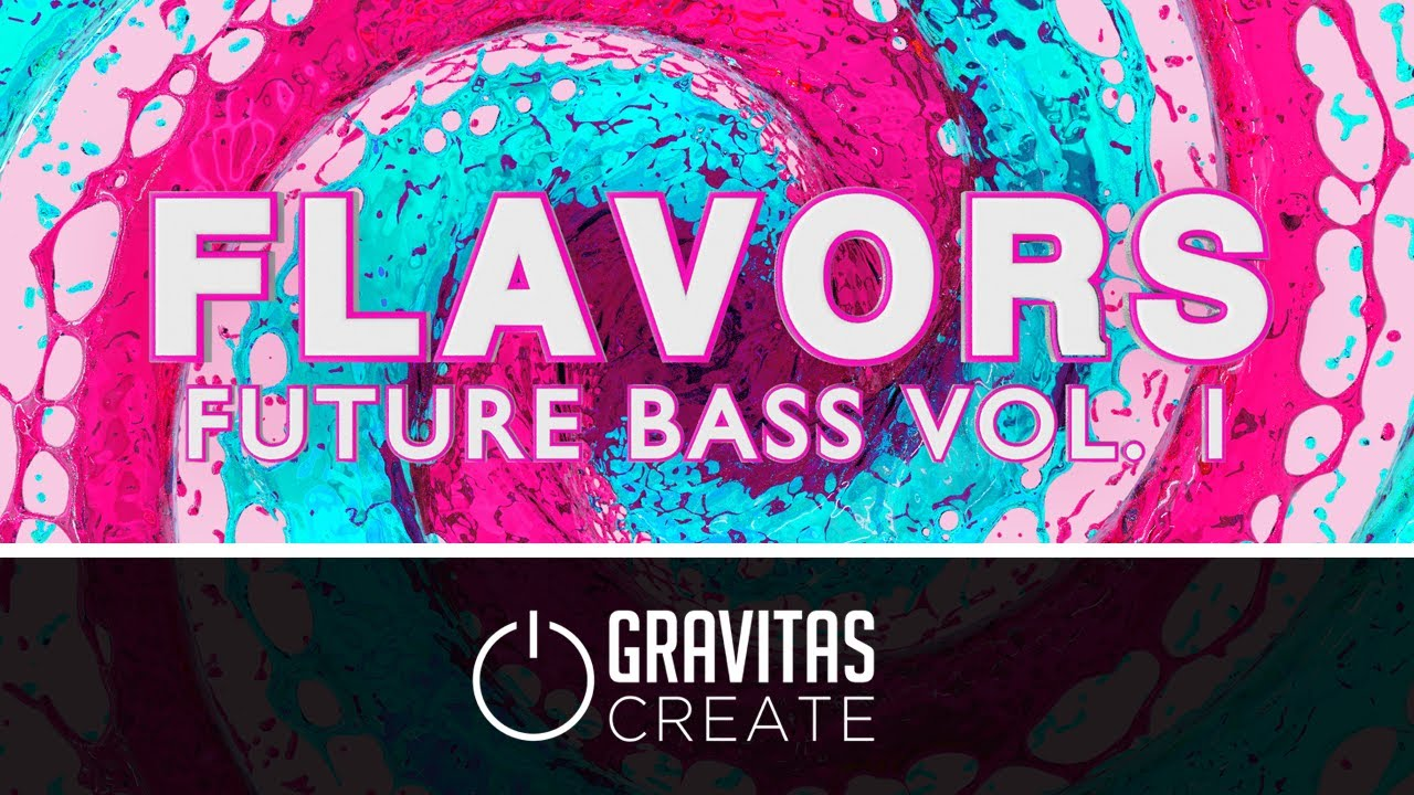 Flavors Future Bass Demo Pack