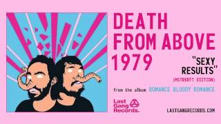 Death From Above 1979 - Sexy Results (MSTRKRFT Edition)