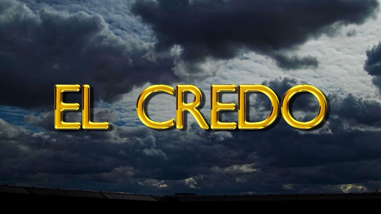 EL CREDO ORACIN  This I Believe The Creed  Prayer  Fe y