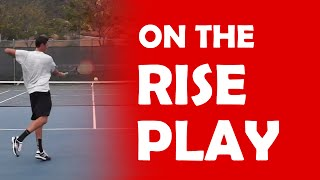 On The Rise Play | PLAYS AGAINST PUSHERS