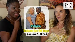 90 Day Fiancé: Before the 90 Days   Season 2 Ep.2