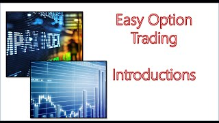 Easy Option Training: Intro to Option Trading and How I made 40% Return - #1