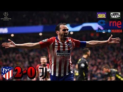 SER,COPE,ONDACERO,RADIO MARCA,RNE | ATLÉTICO DE MADRID 2-0 JUVENTUS