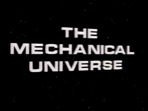 Episode 1: Introduction - The Mechanical Universe