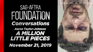 Conversations with Aaron Taylor-Johnson of A MILLION LITTLE PIECES