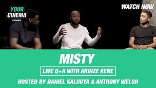 'Misty' Arinze Kene Live Q+A hosted by Daniel Kaluuya and Anthony Welsh