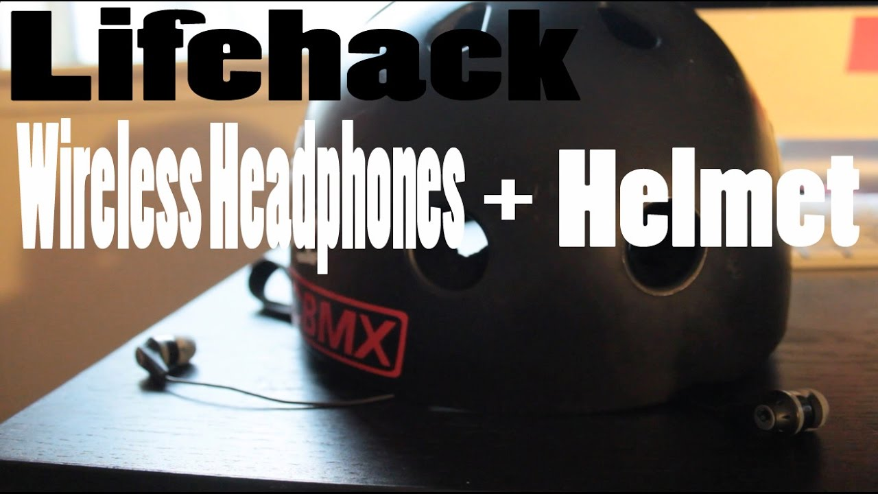 cd06c8d4af0 LIFEHACK DIY WIRELESS HELMET HEADPHONES - YouTube