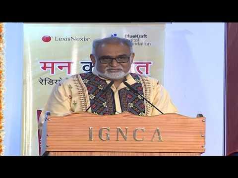 IGNCA , Mann Ki Baat - A Social Revolution on Radio, Discussion, 9/ 07/ 2017; Session -1