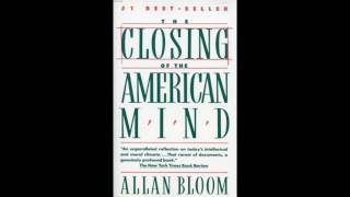 Bloom - The Closing of the American Mind: Introduction