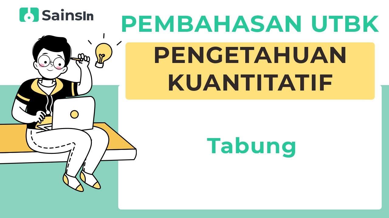 Bahas Soal TPS Kuantitatif UTBK - Tabung - YouTube