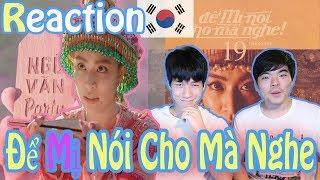 Người Hàn Quốc Reaction l Để Mị Nói Cho Mà Nghe -Hoàng Thuỳ Linh  l JBros