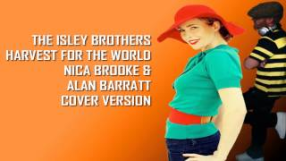 The Isley Brothers - Harvest For The World - Cover Version - FREE DOWNLOAD