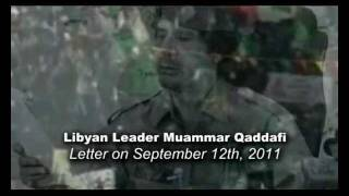 Libya: Libyan Leader Muammar Qaddafi Letter on Sep. 12th, 2011, English subtitles