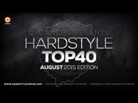 August 2015 | Q-dance presents Hardstyle Top 40