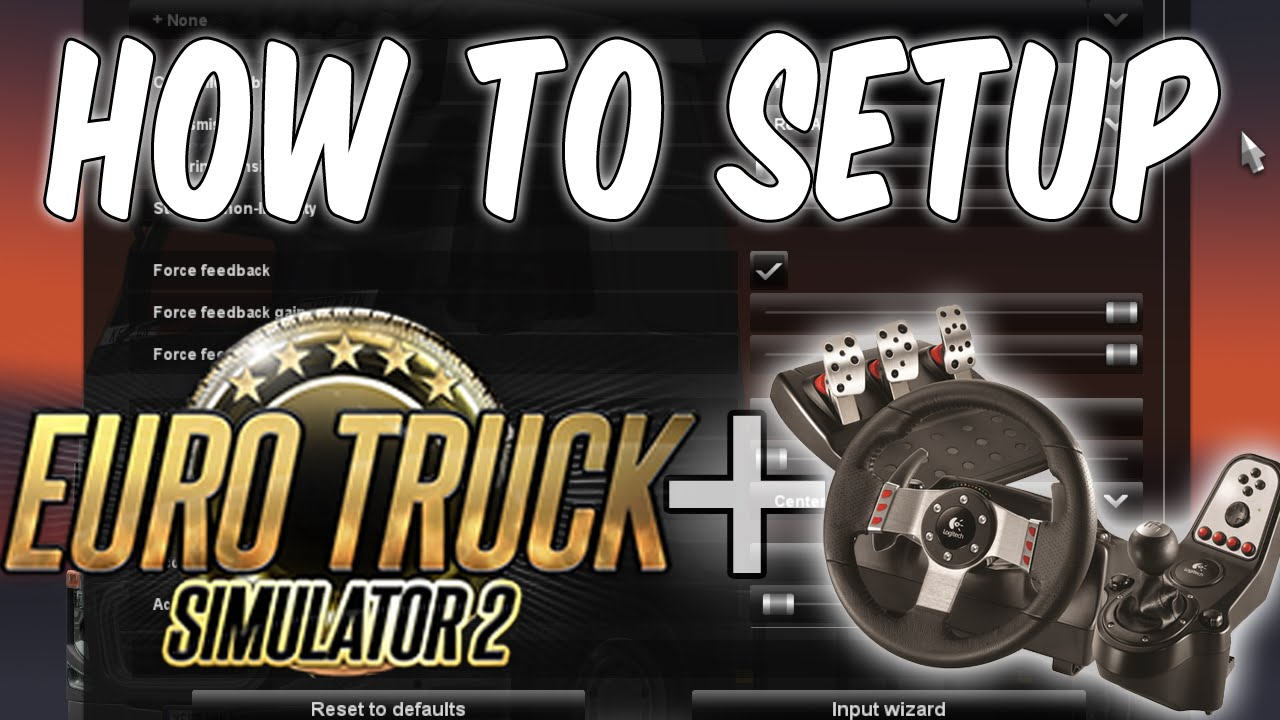 How to setup Logitech G27 with Euro Truck Simulator 2 (Works will all  versions)