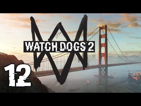 Watch Dogs 2 #12 - Old Friends (Full Gameplay)