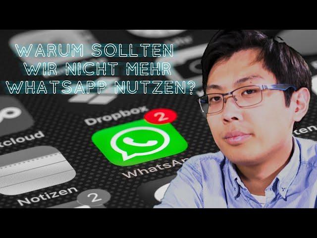 Messenger Chaos - Warum sollten wir nicht mehr WhatsApp nutzen?
