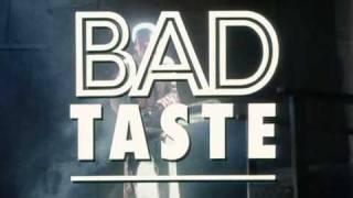 Bad Taste - Trailer