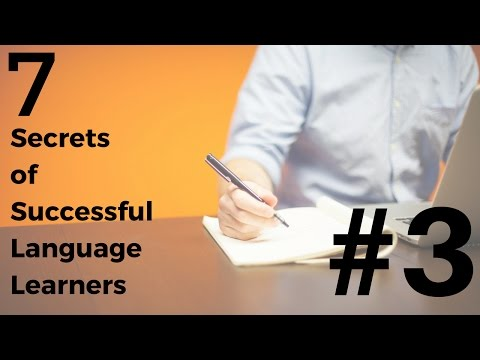 Language Learning - 7 Secrets of Success: #3 Learn To Notice