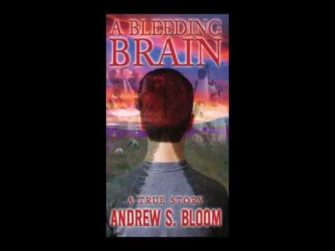 A Bleeding Brain A True Story