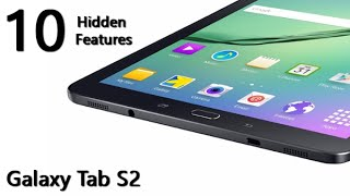 10 Hidden Features of the Galaxy Tab S2 You Don