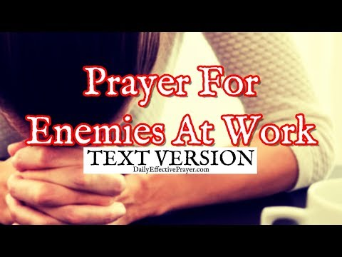 Prayer For Enemies At Work (Text Version - No Sound)