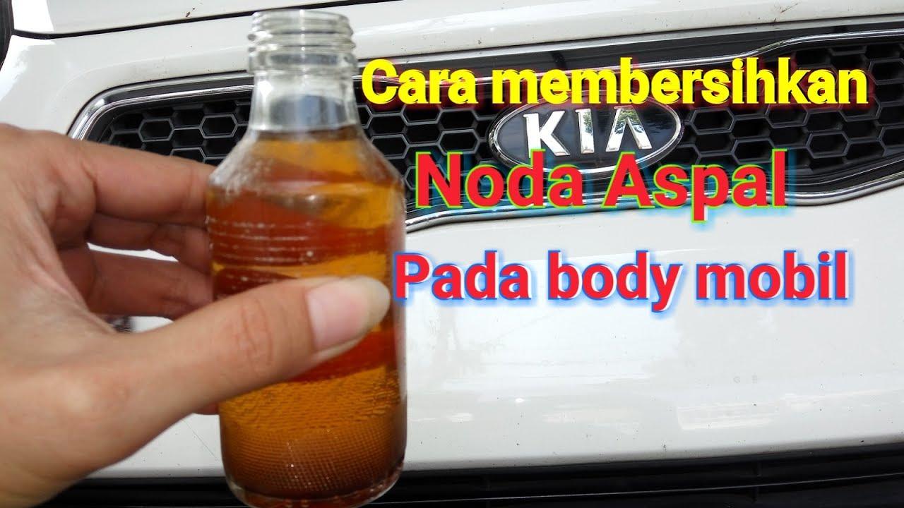 Cara Membersihkan Noda Aspal Pada Body Mobil Youtube
