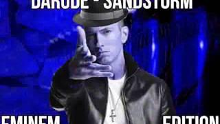 DARUDE - SANDSTORM (EMINEM EDITION)
