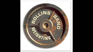 Rollins Band - Right Here Too Much
