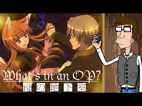 Whats in an OP?  Spice and Wolf Season Two