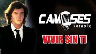 Camilo Sesto - Vivir sin ti (Karaoke)