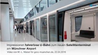 Impressionen fahrerlose U-Bahn zum neuen Satellitenterminal am Münchner Airport