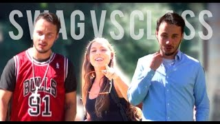 Picking Up Girls: Swag vs Class!