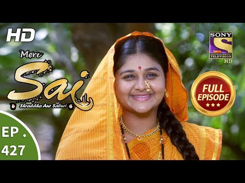 Mere Sai - Ep 427 - Full Episode - 14th May, 2019