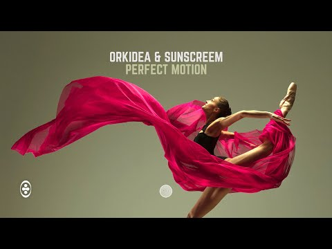 Orkidea & Sunscreem - Perfect Motion mp3 letöltés